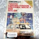 Chilton's Repair and Tune-Up Guide Toyota Corona/Crown, Cressida/Mark II Van 1970-86