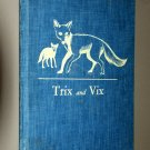 Trix and Vix (Hardcover 1960) by Mary and Conrad Buff