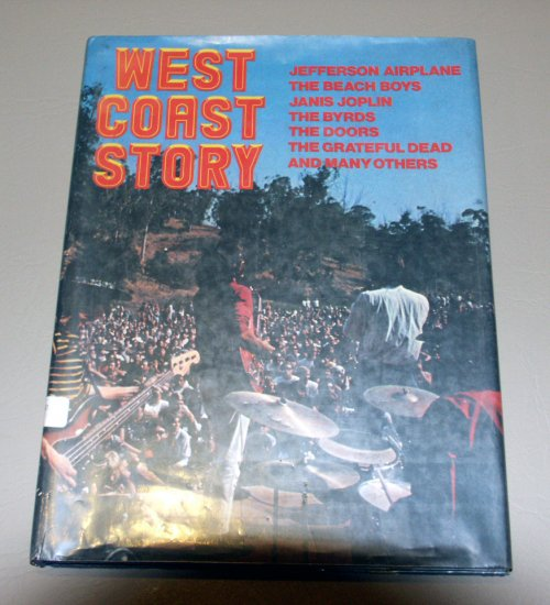 West Coast Story (Hardcover) by Burt - Janis Joplin, The Doors, Grateful Dead, Steve Miller