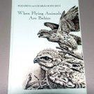 When flying animals are babies (Hardcover) by Elizabeth Reeder Schwartz