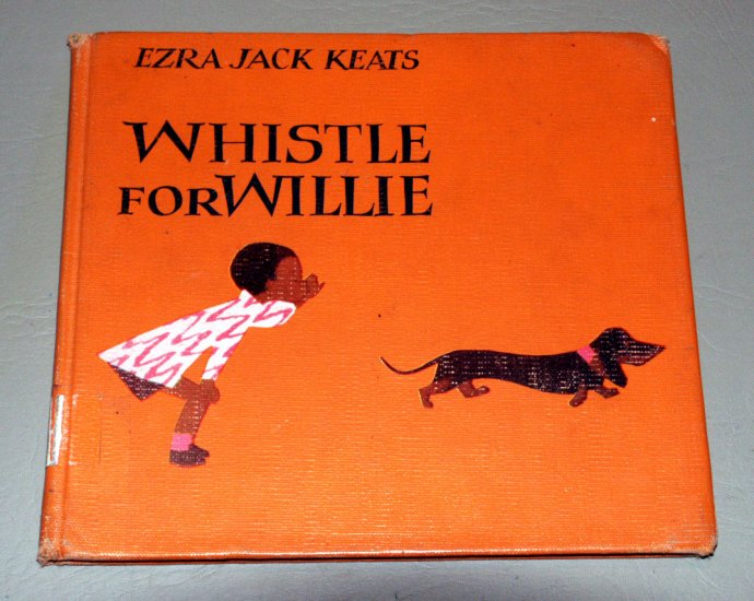 Whistle for Willie (Hardcover 1964) by Ezra Jack Keats