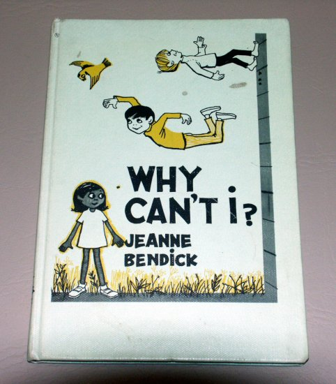 Why Can't I? (Hardcover 1969) by Jeanne Bendick