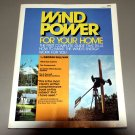 Wind power for your home: Complete guide to make the wind's energy work for you by G. Sullivan