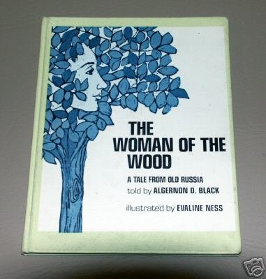 The woman of the wood;: A tale from old Russia by Algernon D Black
