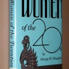 Women of the Twenties (20's) by George H. DOUGLAS