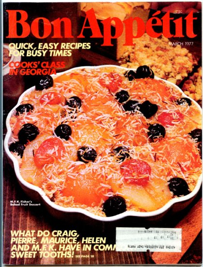 Bon Appetit Magazine - March 1977 (Back Issue)  M.F.K. Fisher's Baked Fruit Dessert