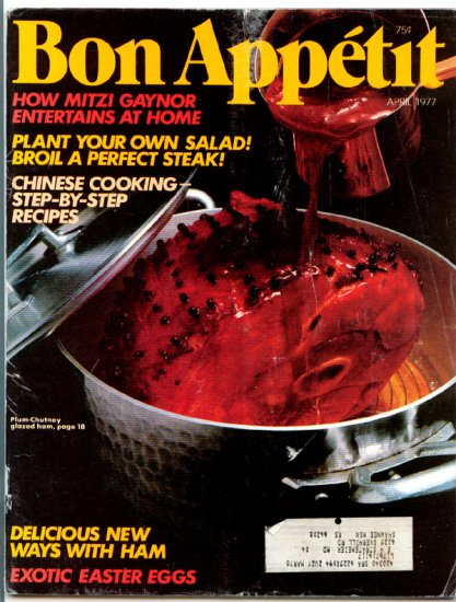 Bon Appetit Magazine - April 1977 (Back Issue) - How Mitzi Gaynor Entertains at Home
