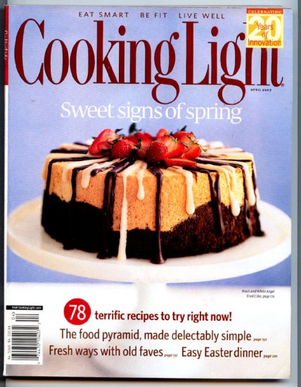 Cooking Light Magazine - April 2007 - Sweeet Signs of Spring