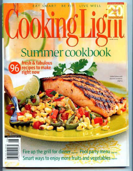 Cooking Light Magazine - June 2007 - Summer Cookbook - Pool Party Menu