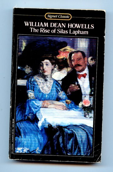 The Rise of Silas Lapham (Signet Classics) by William Dean Howells, Harry T. Moore