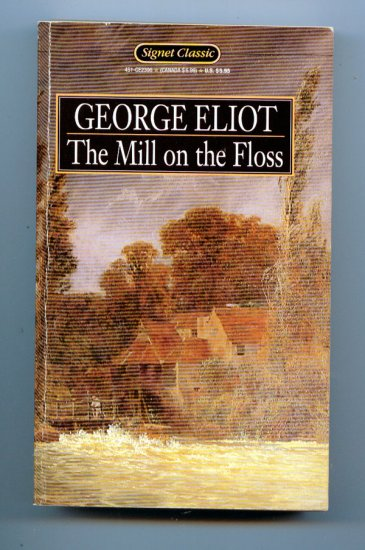 The Mill on the Floss (Pb Signet 1989) by George Eliot