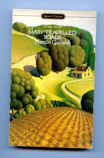 Main-Travelled Roads (Pb) by Hamiln Garland
