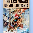 THE LAST VOYAGE OF THE LUSITANIA (Pb 1957) by A.A. And Mary Hoehling