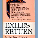 Exile's Return: A Literary Odyssey of the 1920's (Penguin Pb) by Malcolm Cowley, Dos Passos