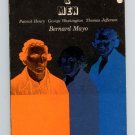 Myths and Men (Patrick Henry, George Washington, Thomas Jefferson) by Bernard Mayo