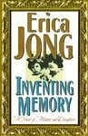 Inventing Memory: A Novel of Mothers and Daughters (Hardcover) by Erica Jong