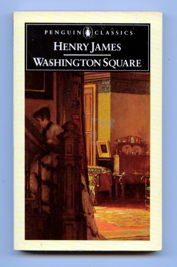 Washington Square (Penguin Classics) (Paperback) by Henry James, Brian Lee