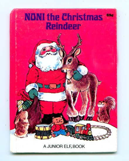 Noni The Christmas Reindeer, A Rand McNally Junior Elf Book by Daphne Doward Hogstrom