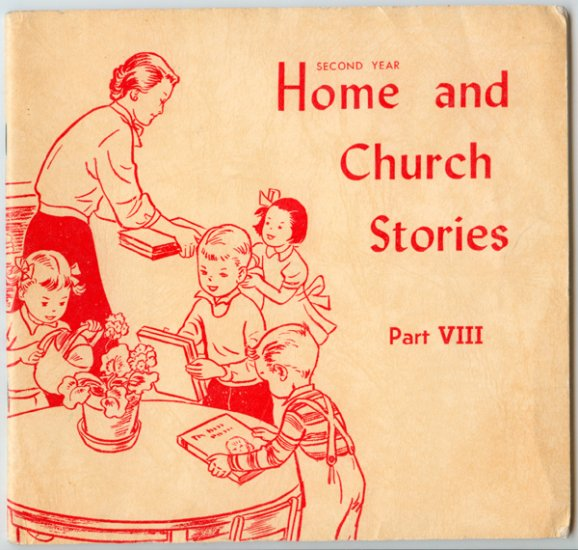 Home and Church Stories Part VIII (8) by Esther Mundhenke, Janet Smalley (Vol. 48, No. 4)