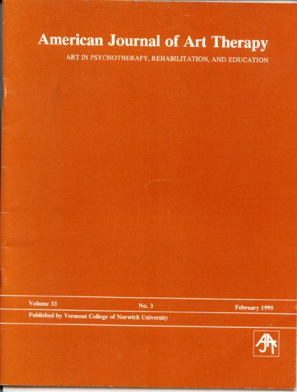 American Journal of Art Therapy - Volume 33 No. 3 February 1995 - Vermont College