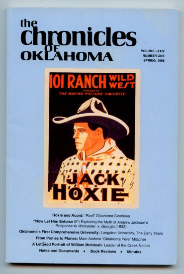 The Chronicles of Oklahoma - Volume LXXIV (74) No. 1 Spring 1996