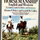 Basic Horsemanship (Hardcover Guide to) by Eleanor F. Prince