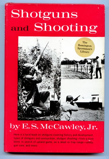 Shotguns And Shooting (Hardcover) by E.S. Jr. McCawley