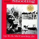 Shotguns And Shooting (Hardcover) by E.S. Jr. McCawley