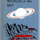 Worlds in the Sky (Hardcover 1963) by Carroll Lane, Fenton