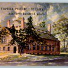 Topeka Kansas Public Library 1st 100 Years Shawnee County Historical Society 1970 No. 47