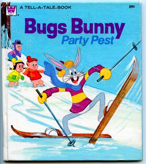 Bugs Bunny - Party Pest (Whitman Tell-A-Tale Book)