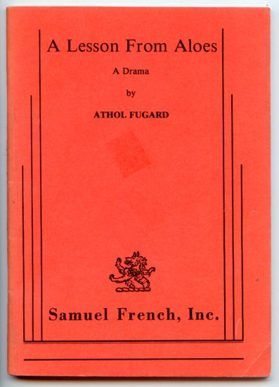 Lesson From Aloes: A drama (Playbook) by Athol Fugard