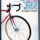 The All New Complete Book of Bicycling by Eugene A. Sloane (History, Repair Guide)