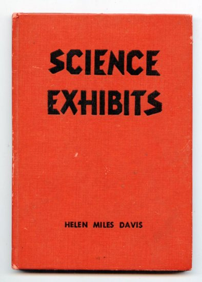 Science Exhibits (HC 1959) by Helen Miles Davis