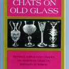 Chats on Old Glass (Illustrated) by Robert Alexander Robertson