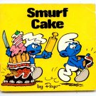 Smurf Cake (Smurf Mini Storybooks) by Peyo