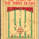 The Story of the Three Bears by L. Leslie Brooke (Hardcover 1905)