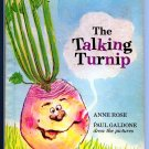 The talking Turnip by Anne K Rose, Paul Galdone