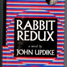 Rabbit Redux by John Updike (Hardcover) Rabbit Run, Rabbit Angstrom