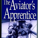 The Aviator's Apprentice (The Will Turner Flight Logs, Vol. 1) by Chris Davey