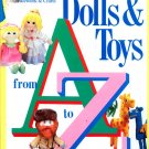 Dolls and Toys from A to Z: From McCall's Needlework and Crafts (Guide to)