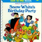 Snow White's Birthday Party (Fisher Price Talk-to-me book #4) Walt Disney