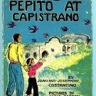 Pepito at Capistrano (HC 1943) by Joan Costantino, Lucia Patton