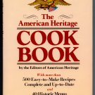 The American Heritage COOK BOOK - Historic Menus, Classic Recipes