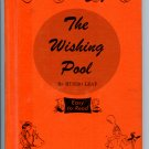 The Wishing Pool ( Easy to Read Books) (Hardcover 1960) by Munro Leaf