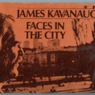 Faces in the City (Hardcover) by James Kavanaugh - Poetry & Photographs