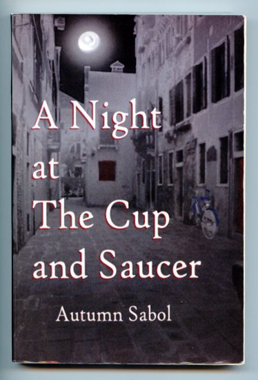 "A Night at The Cup and Saucer (PB SIGNED) by Autumn Sabol ""March Hare"""