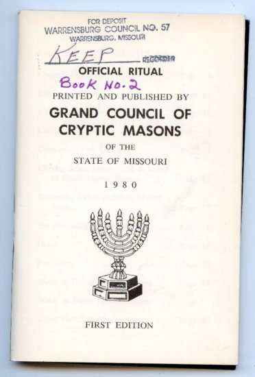 Official Ritual Book of the Grand Council of Cryptic Masons (State of Missouri 1980)