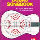 Mel Bay's Dobro Songbook by Tom Swatzell, Ken Eidson (Guitar)