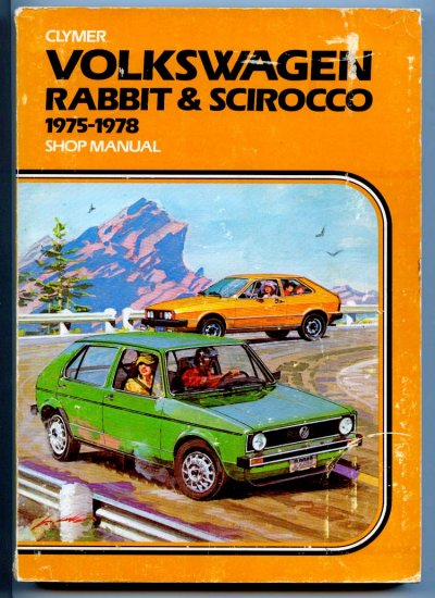 Volkswagen Rabbit & Scirocco 1975-1978 Clymer Shop Repair Service Manual Guide